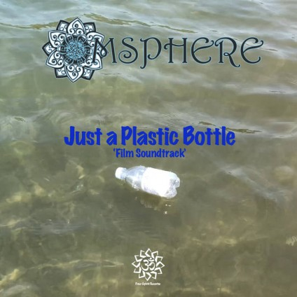 Free Spirit Records - OMSPHERE - Just a Plastic Bottle