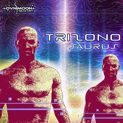 Ovnimoon Records - TRIZONO - Saurus