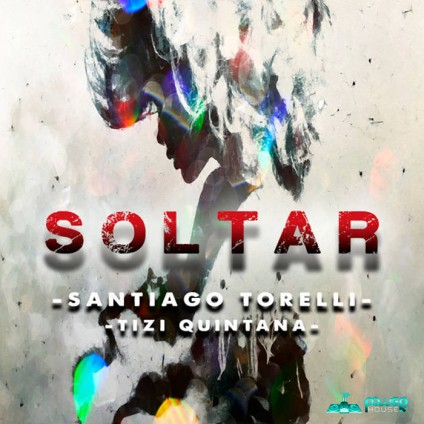 Power House - SANTIAGO TORELLI, TIZI QUINTANA - Soltar