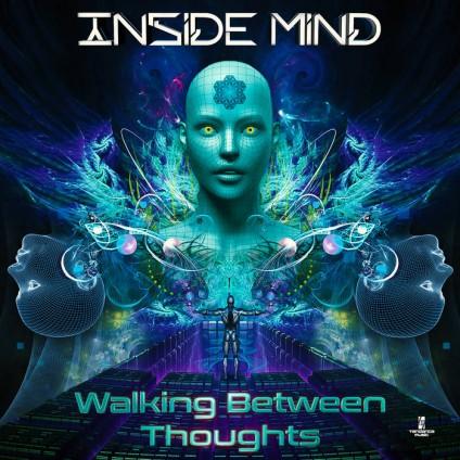 Tendance Music - INSIDE MIND - Walking Between Thoughts