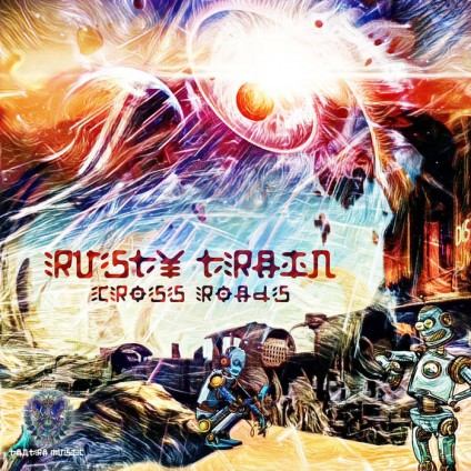 Tantra Music - RUSTY TRAIN - Cross Roads