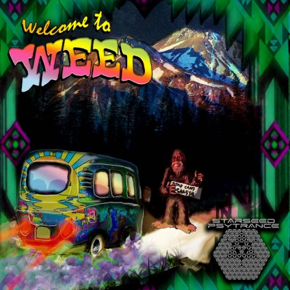 starseed psytrance - .Various - Welcome to Weed