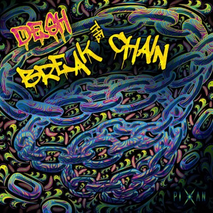 Pixan Recordings - DESH - Break The Chain