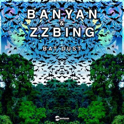 Phantasm Records - BANYAN, ZZBING - Bat Dust