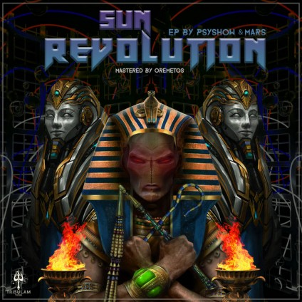 Trisulam Tribe Records - PSYSHOW, MARS - Sun Revolution