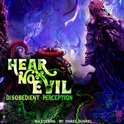 Parvati Records - DISOBEDIENT PERCEPTION - Hear No Evil