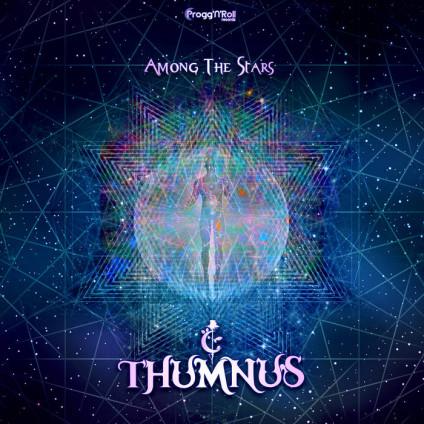 ProggNRoll Records - THUMNUS - Among The Stars