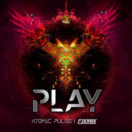 Dacru Records - ATOMIC PULSE, FIXMIX - Play