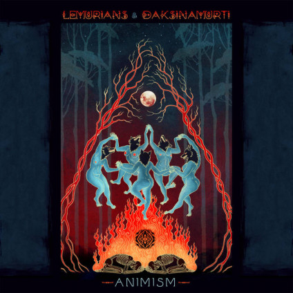 Sangoma Records - LEMURIANS, DAKSINAMURTI - Animism