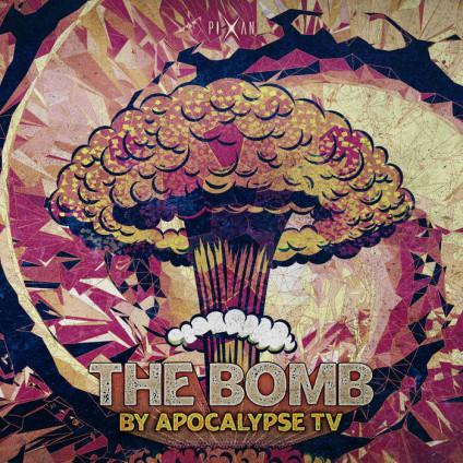Pixan Recordings - APOCALYPSE TV - The Bomb