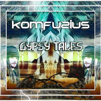 Anarchic Freakuency Records - KOMFUZIUS - Gypsy Tales