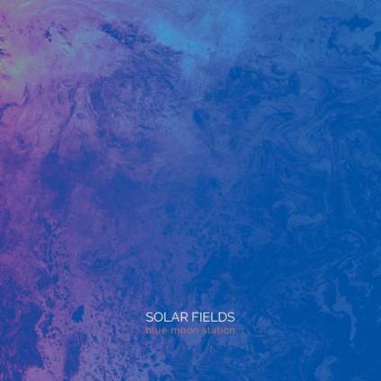 Sidereal - SOLAR FIELDS - blue moon station (Double Vinyl)