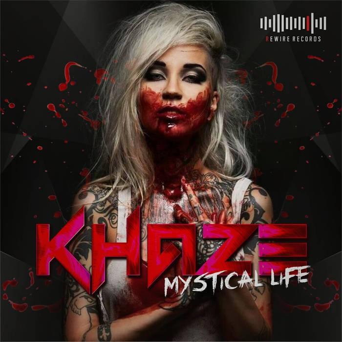 Rewire Records - KHAZE - Mystical Life