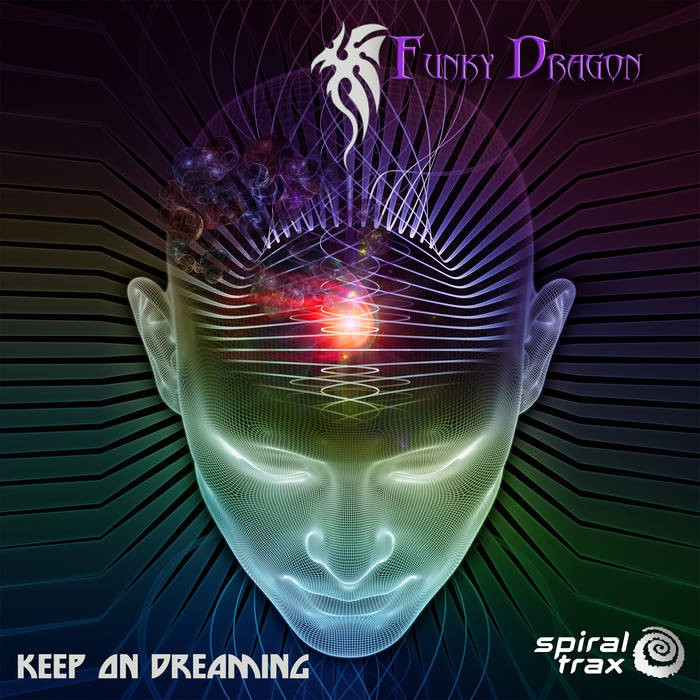 Spiral Trax Records - FUNKY DRAGON - Keep on Dreaming