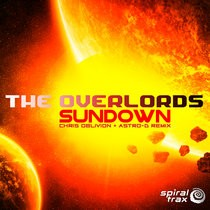 Spiral Trax Records - THE OVERLORDS - Sundown Remix