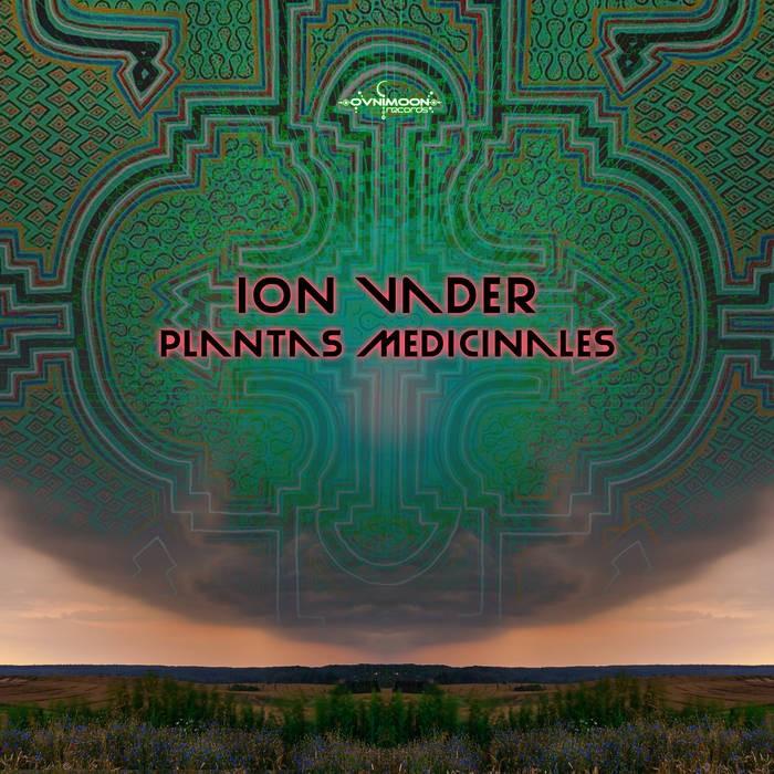 Ovnimoon Records - ION VADER - Plantas Medicinales