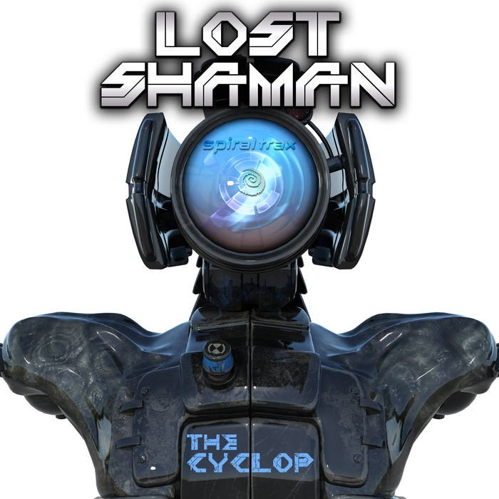 Spiral Trax Records - LOST SHAMAN - The Cyclop