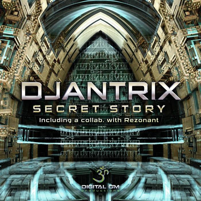Digital Om - DJANTRIX - Secret Story