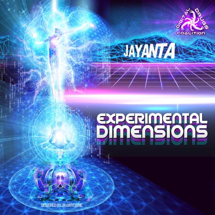 Digital Drugs Coalition - JAYANTA - Experimental Dimensions