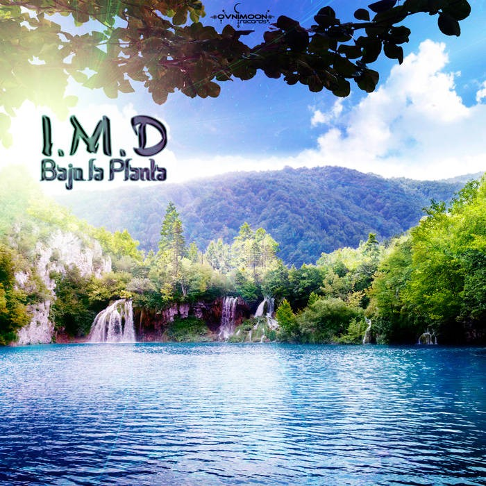 Ovnimoon Records - I.M.D - Bajo la Planta