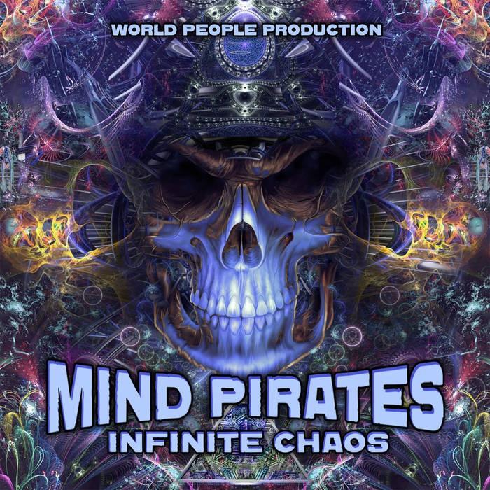World People - MIND PIRATES - Infinite Chaos