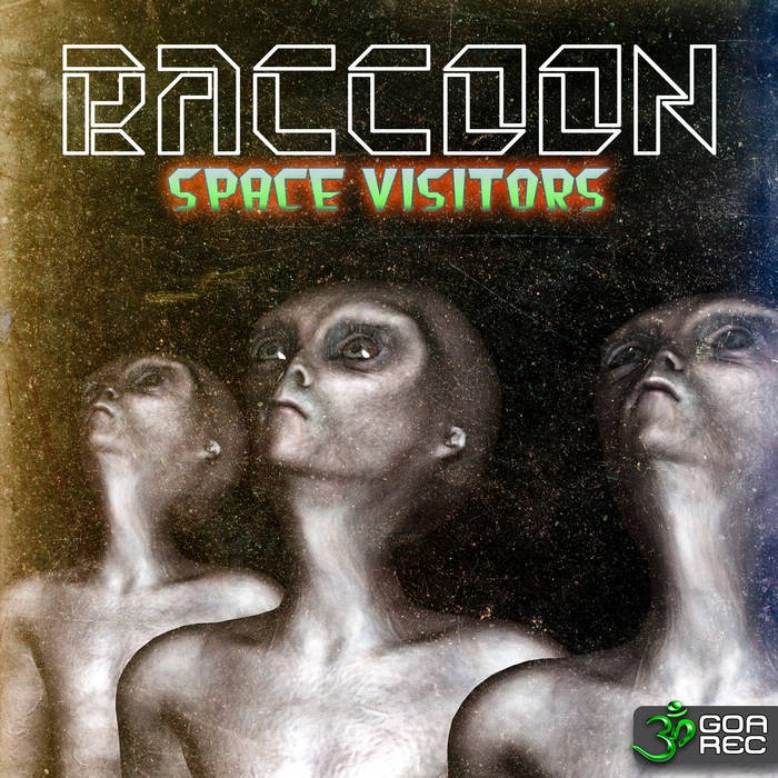 Goa Records - RACCOON - Space Visitors