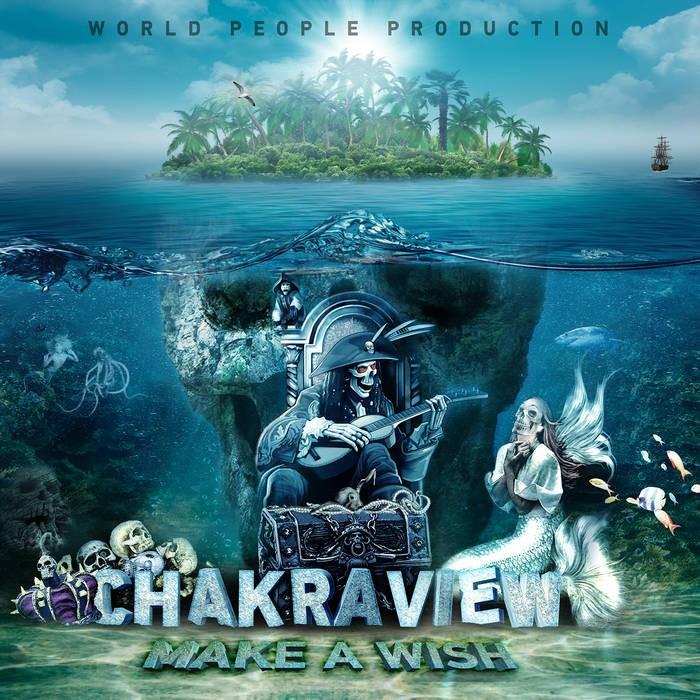 World People - CHAKRAVIEW - Make A Wish