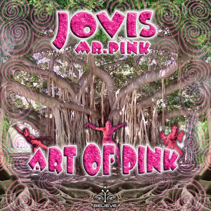 Believe Lab - JOVIS MR PINK - Art of Pink