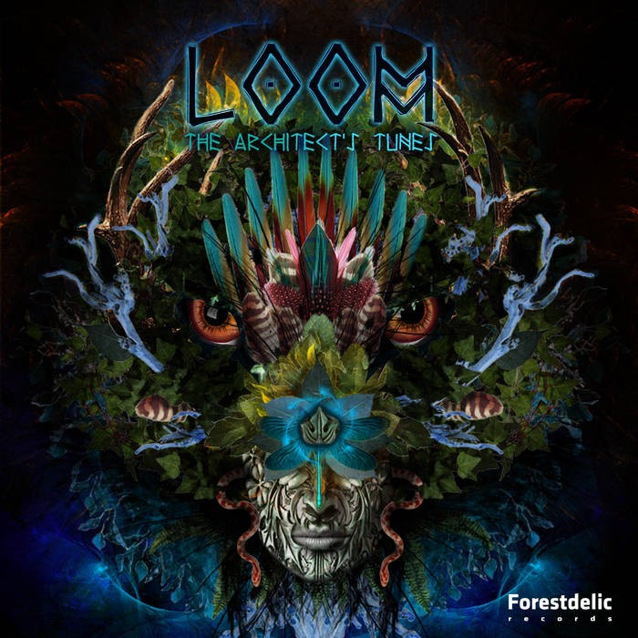 Forestdelic Records - LOOM - The architect's tunes