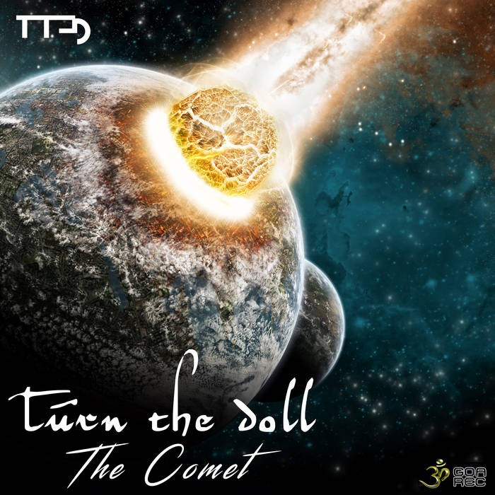 Goa Records - TURN THE DOLL - The Comet