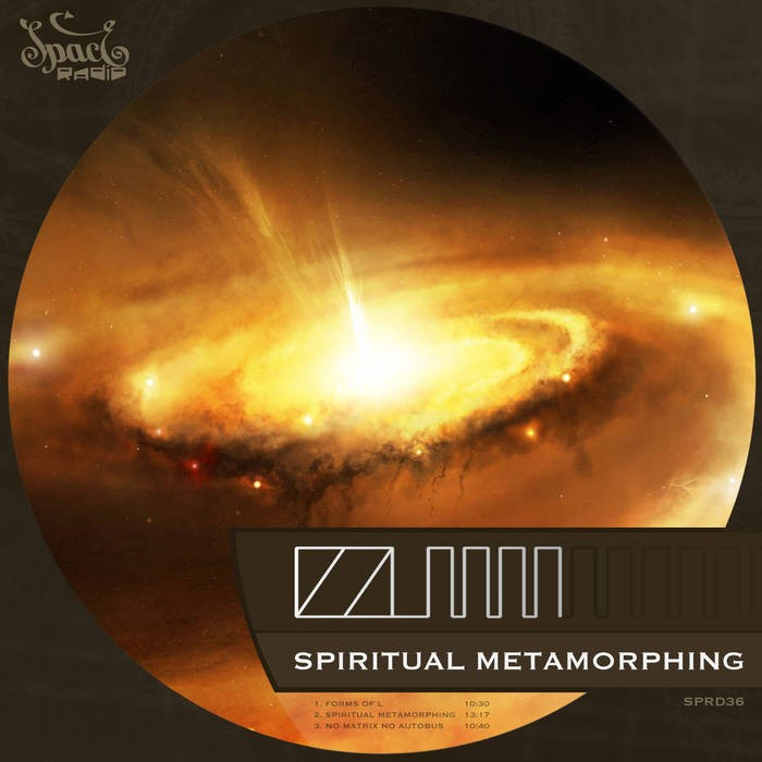 Spaceradio Records - IZZUMM - Spiritual Metamorphing