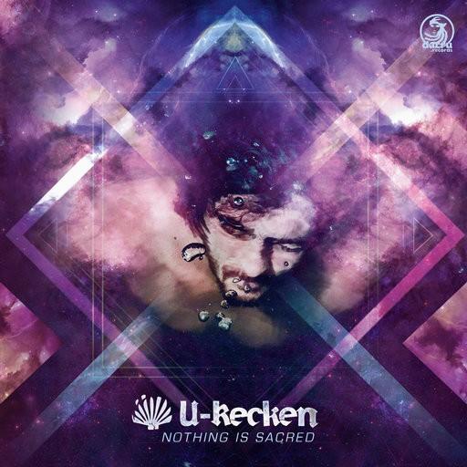 Dacru Records - U-RECKEN - Nothing Is Sacred