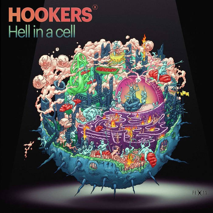 Pixan Recordings - HOOKERS - Hell in a cell