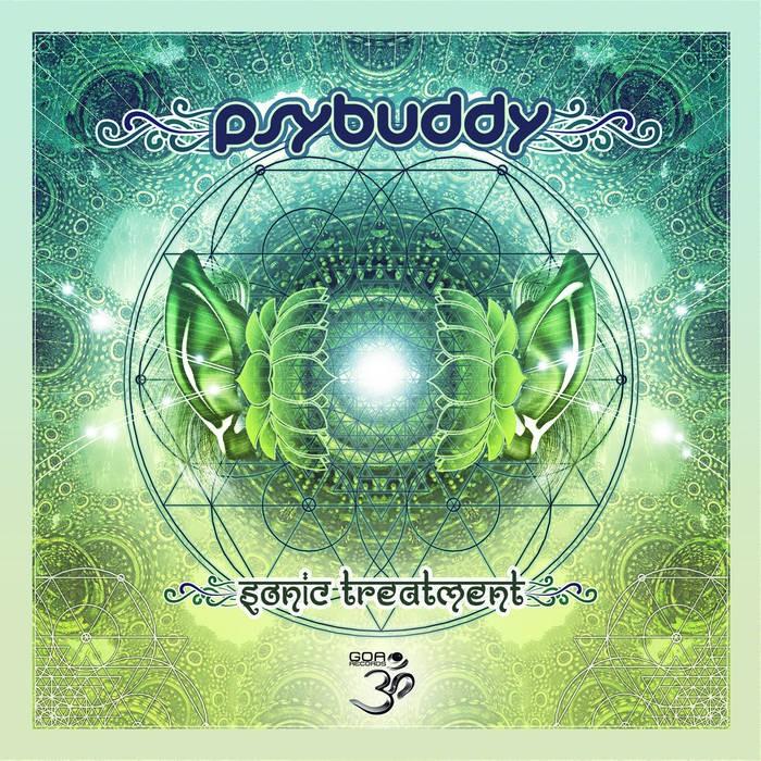Goa Records - PSYBUDDY - Sonic Treatment