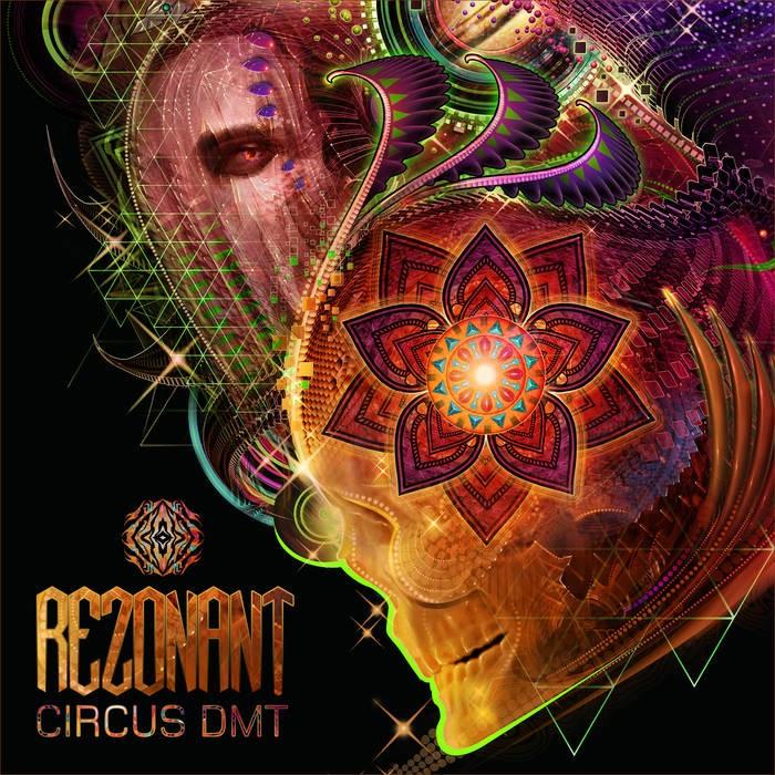 Sangoma Records - REZONANT - Circus DMT
