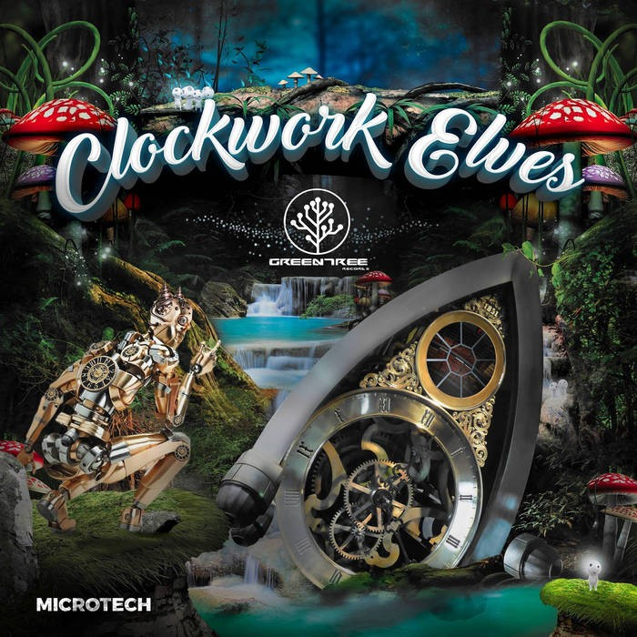 GreenTree Records - MICROTECH - Clockwork Elves