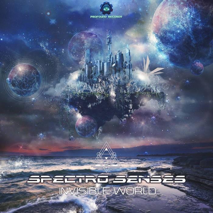 Profound Records - SPECTRO SENSES - Invisible World