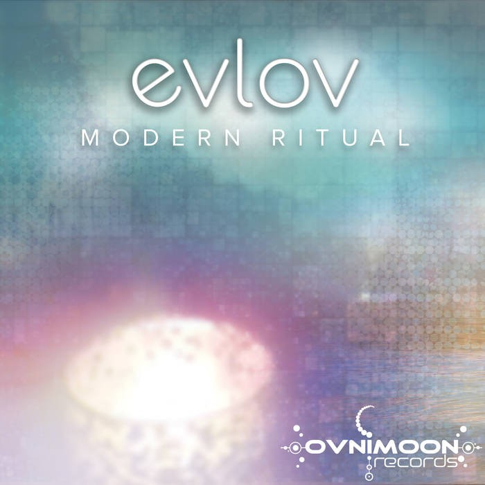 Ovnimoon Records - EVLOV - Modern Ritual