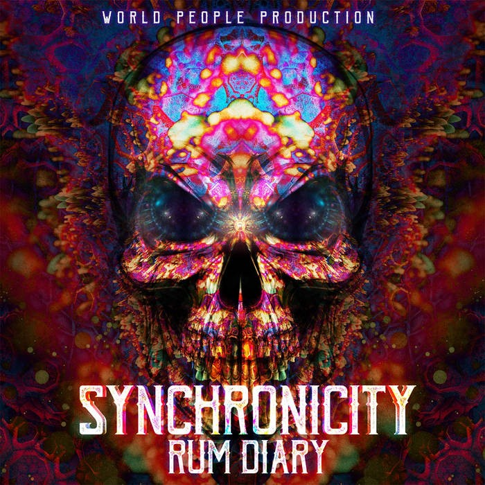 World People - SYNCHRONICITY - Rum Diary