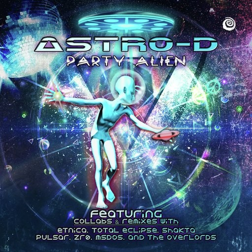Spiral Trax Records - ASTRO-D - Party Alien