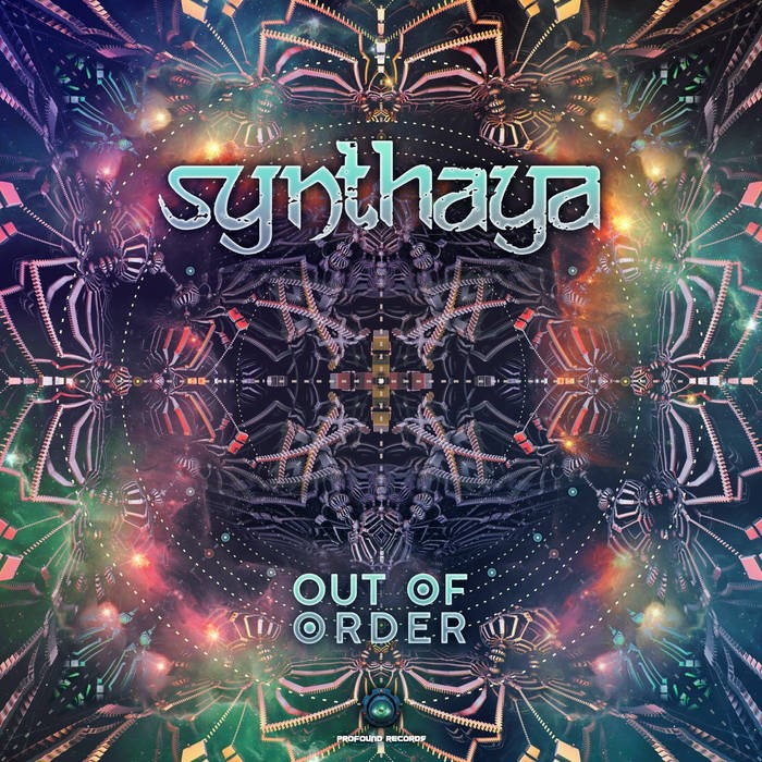 Profound Records - SYNTHAYA - Out Of Order