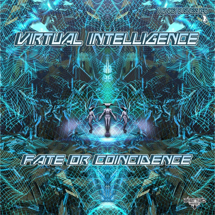 Monkey Business Records - VIRTUAL INTELLIGENCE - Fate or Coincidence