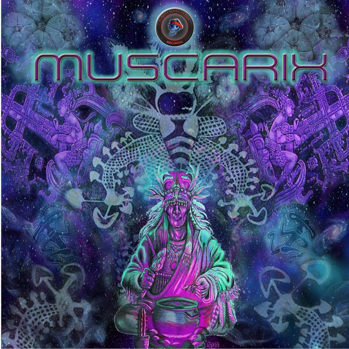 Goanmantra Records - .Various - Muscarix