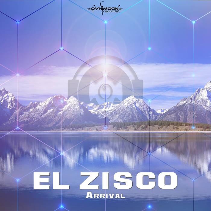 Ovnimoon Records - EL ZISCO - Arrival