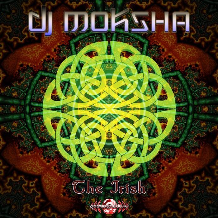Geomagnetic.tv - DJ MOKSHA - The Irish