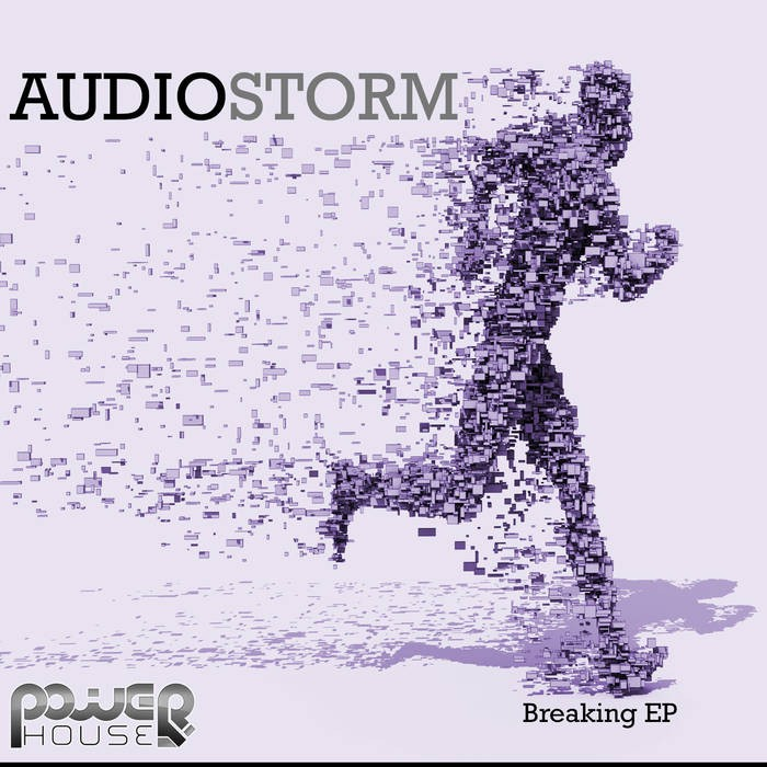 Power House - AUDIOSTORM - Breaking