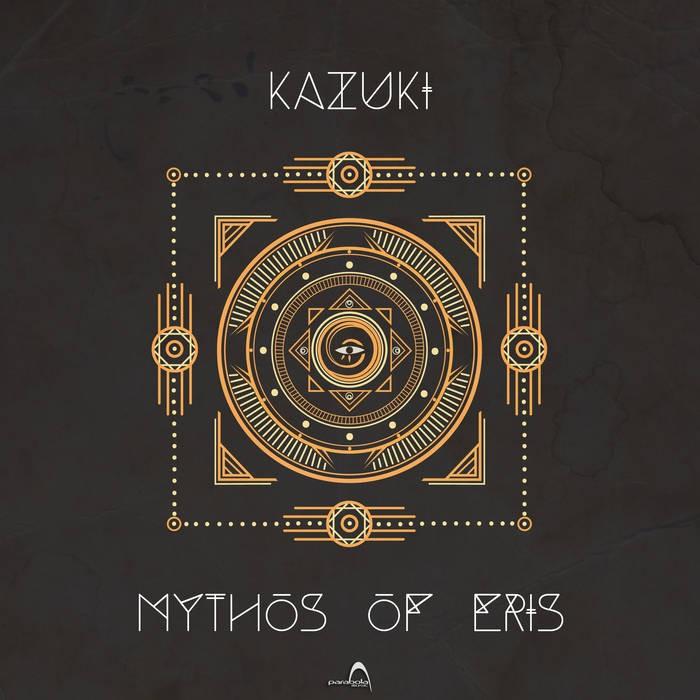 Parabola Music - KAZUKI - Mythos of Eris