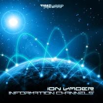 Timewarp Records - ION VADER - Information Channels