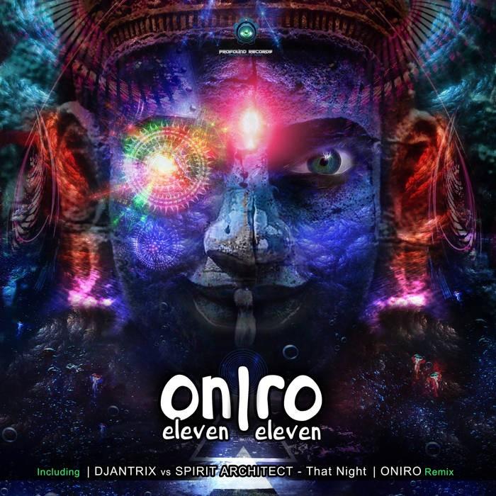 Profound Records - ONIRO - Eleven Eleven
