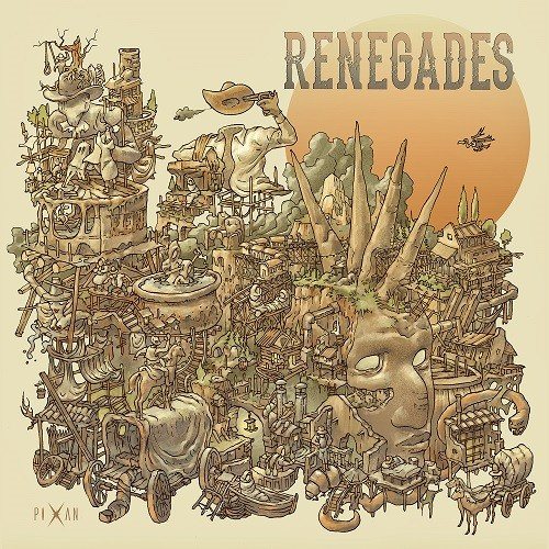 Pixan Recordings - RENEGADES - Renegades